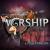 Play & Download Bay of the Holy Spirit Revival Worship One by Lydia Stanley | Napster