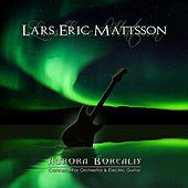 Aurora Borealis - Concerto for Orchestra and Electric Guitar by Lars Eric Mattsson