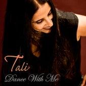 Dance With Me de Tali (Latin)
