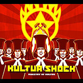 Play & Download Ministry of Kultur by Kultur Shock | Napster