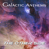 The Other Side by Galactic Anthems