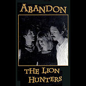 The Lion Hunters by Abandon