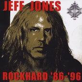 Rockhard '86-'96 by Jeff Jones