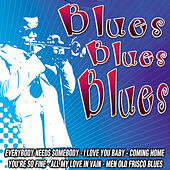 Play & Download Blues All Blues by Various Artists | Napster