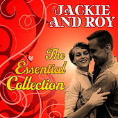 Play & Download The Essential Collection by Jackie and Roy | Napster