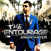 Play & Download The Entourage by Aman Hayer | Napster