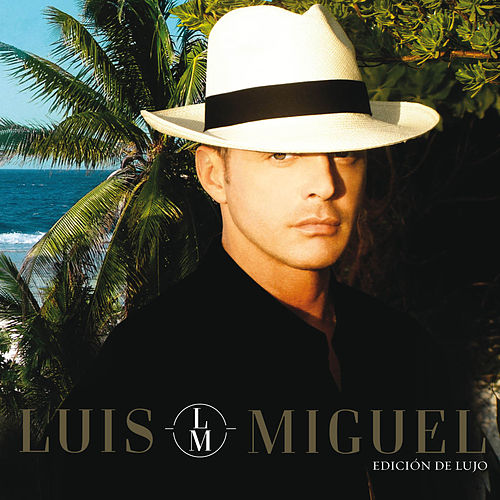 Play & Download Luis Miguel Edicion De Lujo by Luis Miguel | Napster