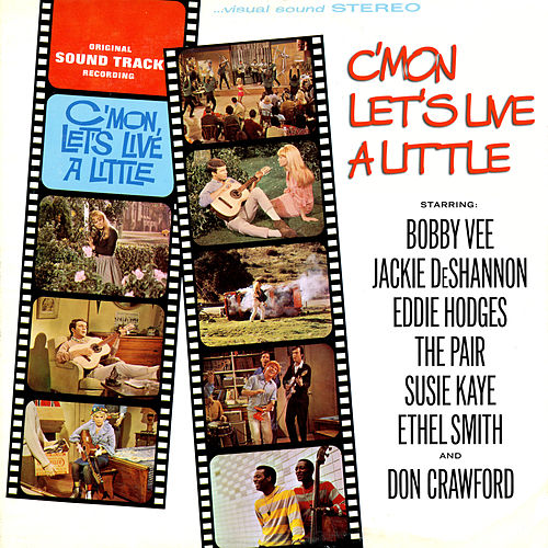 Play & Download C'mon, Let's Live A Little (Original Motion Picture Soundtrack) by Various Artists | Napster