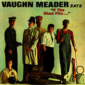Play & Download If The Shoe Fits… by Vaughn Meader | Napster