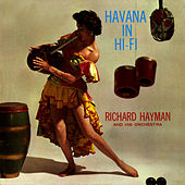 Havana In Hi-Fi by Richard Hayman