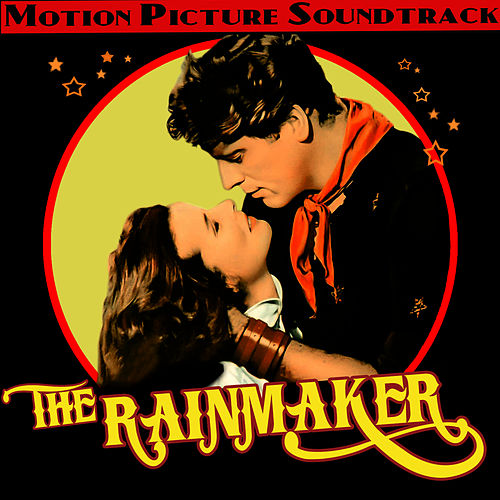 Play & Download The Rainmaker (Original Motion Picture Soundtrack) by Alex North | Napster
