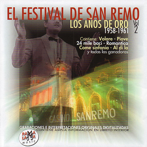 Play & Download El Festival De San Remo - Los Años De Oro Vol.2 (1958-1961) by Various Artists | Napster