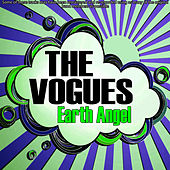 Play & Download Earth Angel by The Vogues | Napster