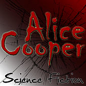 Play & Download Science Fiction by Alice Cooper | Napster