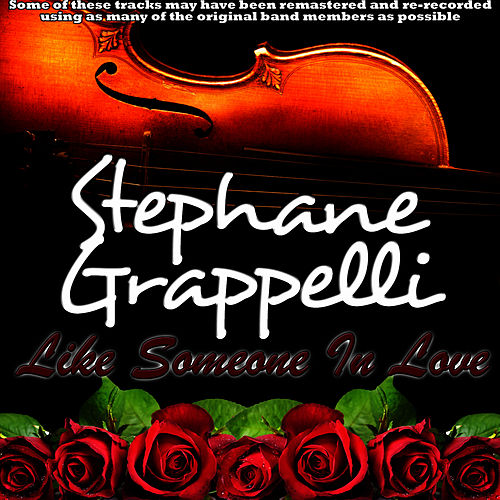 Play & Download Like Someone In Love by Stephane Grappelli | Napster
