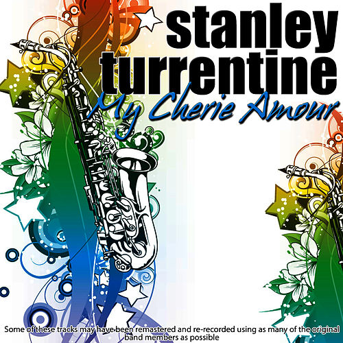 Play & Download My Cherie Amour by Stanley Turrentine | Napster