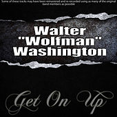 Play & Download Get On Up by Walter