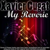 My Reverie by Xavier Cugat