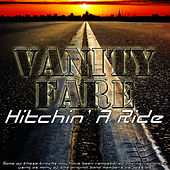 Play & Download Hitchin' A Ride by Vanity Fare | Napster
