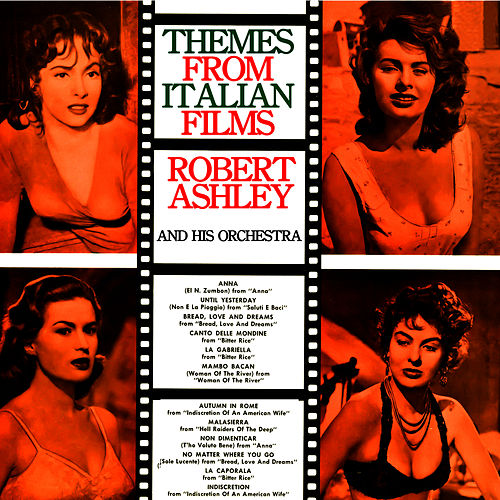 Play & Download Themes From Italian Films by Robert Ashley | Napster