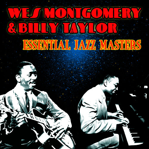 Play & Download Essential Jazz Masters by Wes Montgomery | Napster