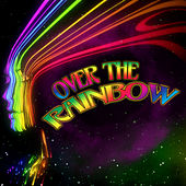 Play & Download Over The Rainbow by Various Artists | Napster