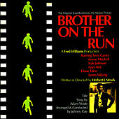 Brother On The Run (Original Motion Picture Soundtrack) by Johnny Pate