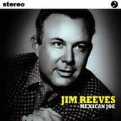 Mexican Joe by Jim Reeves