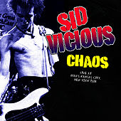 Play & Download Chaos by Sid Vicious | Napster