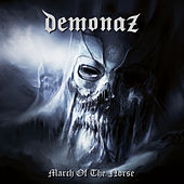 Play & Download March Of The Norse by Demonaz | Napster