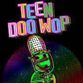 Play & Download Teen Doo Wop by Various Artists | Napster