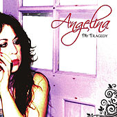 Play & Download My Tragedy by Angelina | Napster