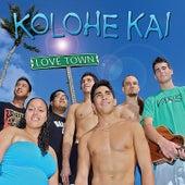 Love Town by Kolohe Kai