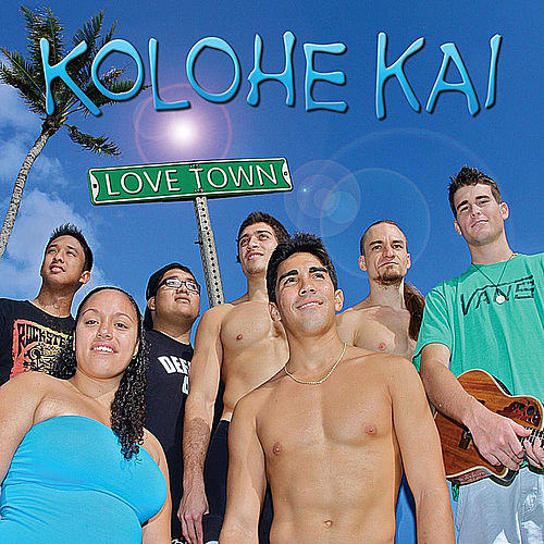 Play & Download Love Town by Kolohe Kai  | Napster