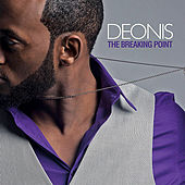 The Breaking Point by Deonis