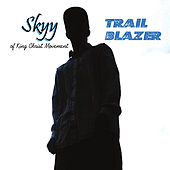 Trail Blazer by Skyy