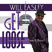 Play & Download Get Loose by Will Easley | Napster