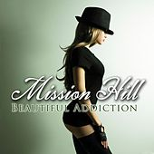 Play & Download Beautiful Addition by Mission Hill | Napster
