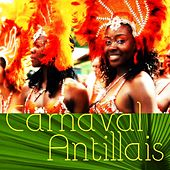 Play & Download Carnaval antillais by Various Artists | Napster