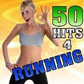 Play & Download 50 Hits 4 Running (Fitness Serie) by Various Artists | Napster