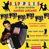 Play & Download Bal populaire (French Accordion) by Maurice Larcange | Napster