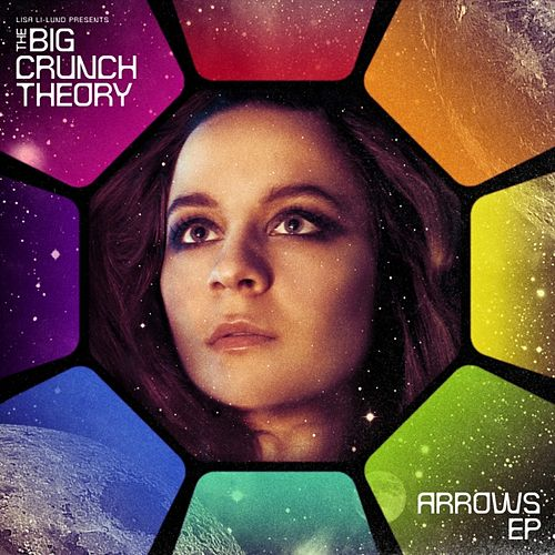 Arrows - EP by The Big Crunch Theory