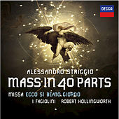 Play & Download Striggio: Mass in 40 Parts by I Fagiolini | Napster
