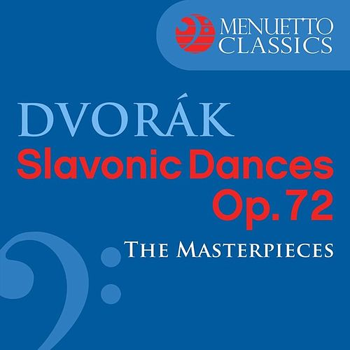 Play & Download Dvorák: Slavonic Dances, Op. 72 by Antal Dorati | Napster