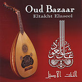 Play & Download Oud Bazaar - Eltakht Elaseel by Said Mansour | Napster