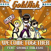 Play & Download We Come Together (Remix) - Single by Goldfish | Napster