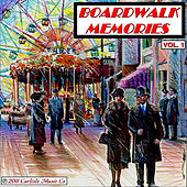 Boardwalk Memories, Vol. 1 by Boardwalk Empire Carousel Band Organ