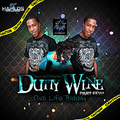 Play & Download Dutty Wine Part Few by Tony Matterhorn | Napster