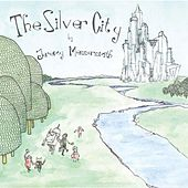 Play & Download The Silver City by Jeremy Messersmith | Napster