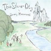The Silver City by Jeremy Messersmith